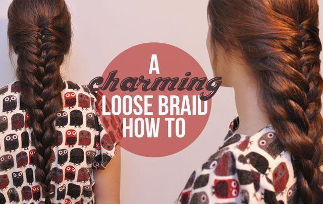 Charming Loose braid how to #hair #braids #loosebraids Charming Loose braid how to #hair #braids #loosebraids