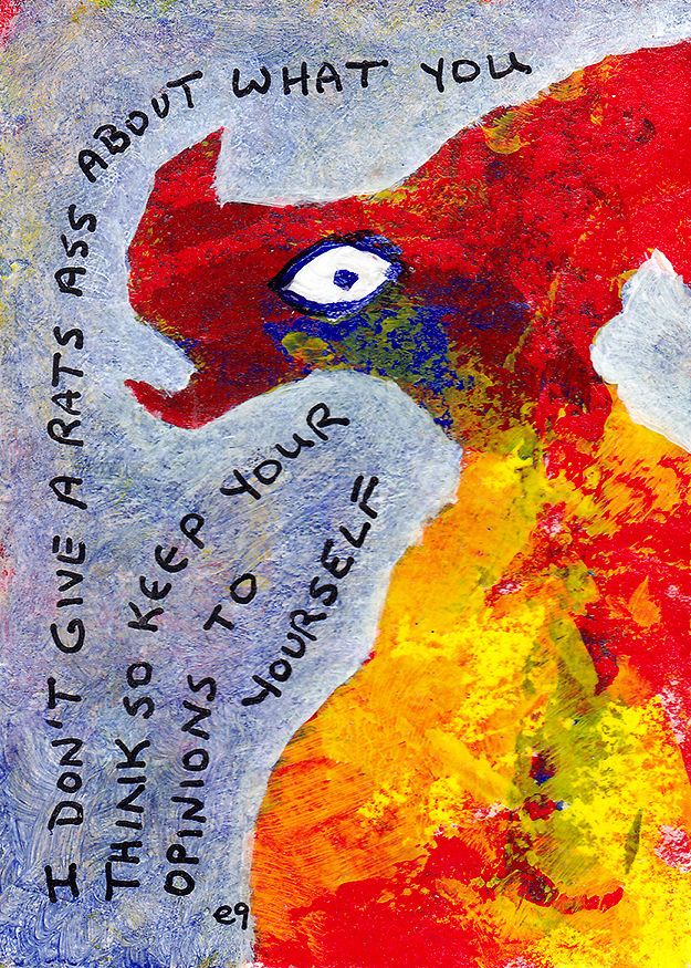 i dont give a rats ass about what you think so keep your opinions to yourself e9Art ACEO Outsider Art Brut Original Painting OOAK #OutsiderArt