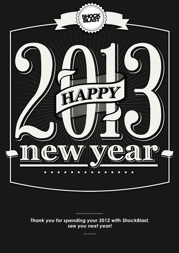 ShockBlast Happy new year 2013 (With images) Lettering