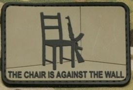 The Chair Is Against The Wall Pvc Patch Pvc Patches Morale Patch Patches