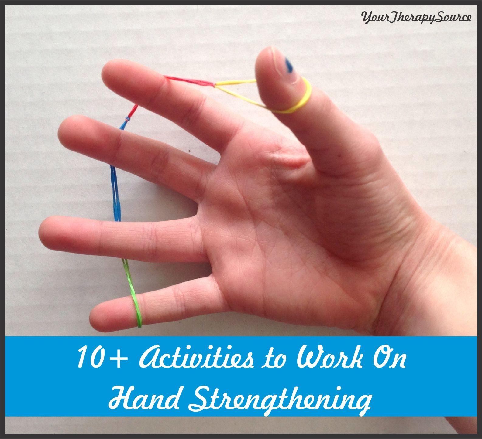 10 Activities To Work On Hand Strengthening