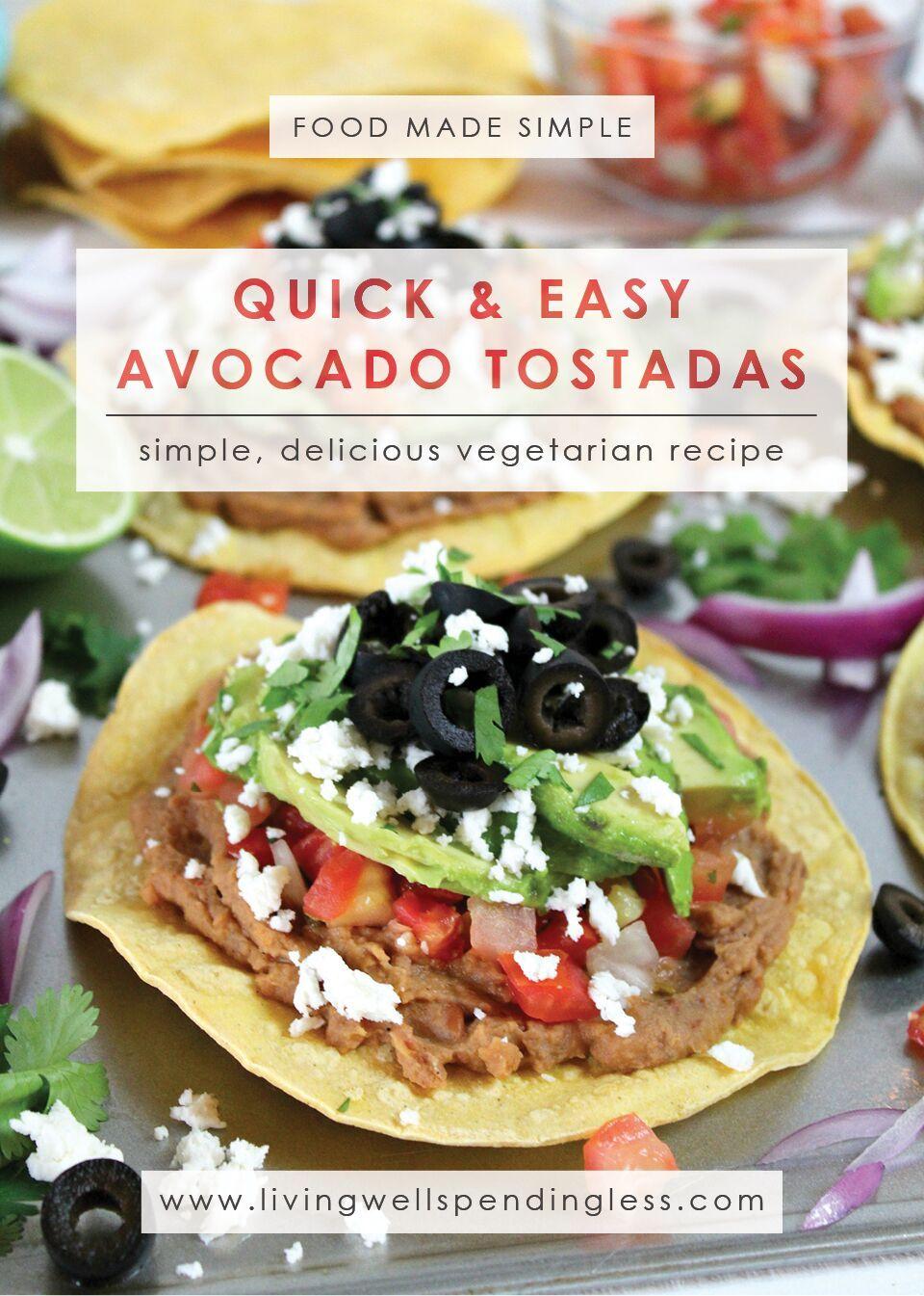 Quick Easy Avocado Tostadas Recipe Living Well Spending Less