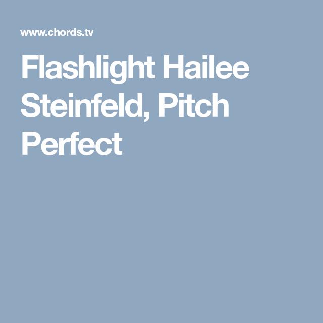 Flashlight Hailee Steinfeld, Pitch Perfect | music | Hailee