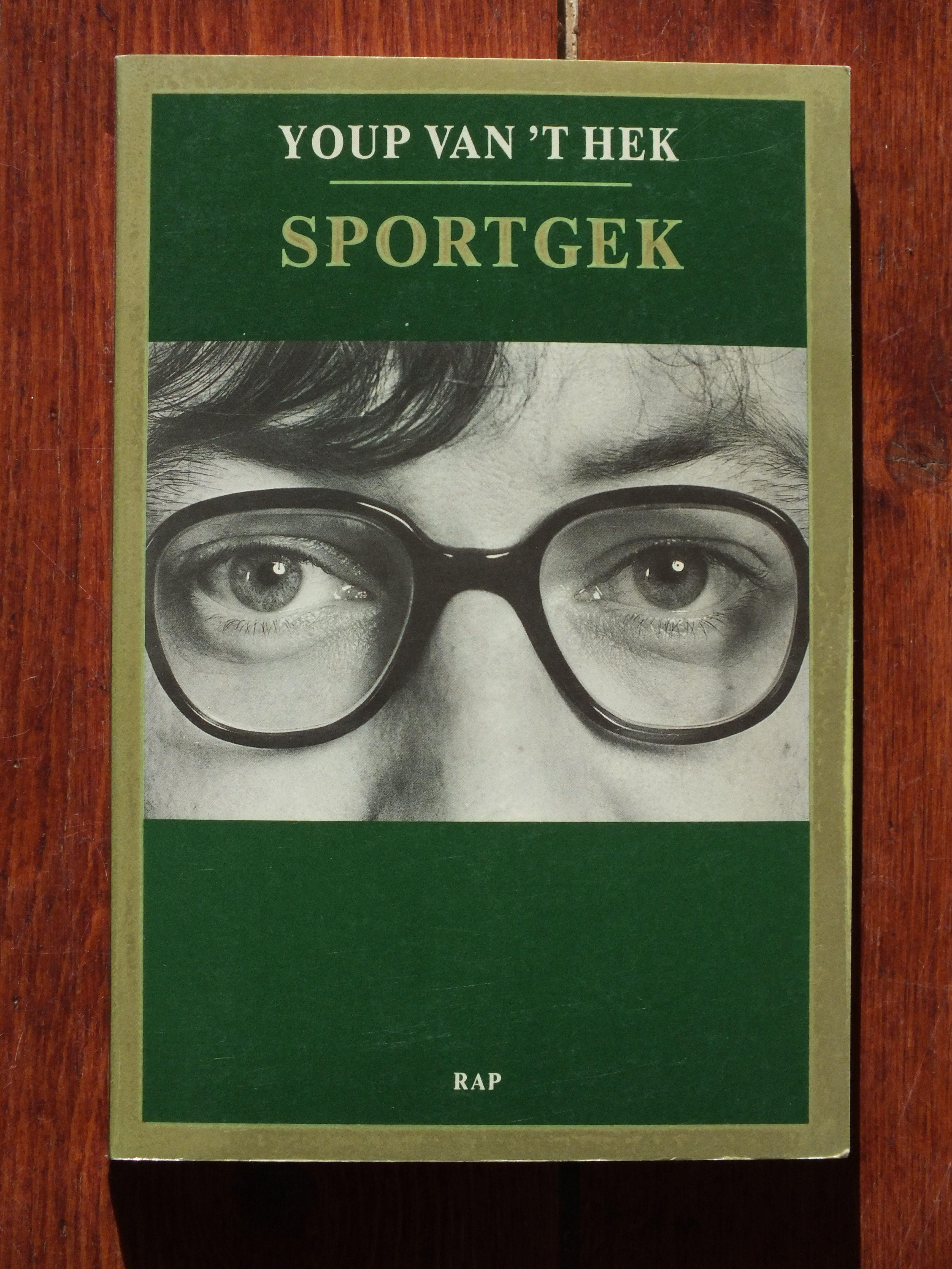 Sportgek Youp Van T Hek Gelezen Boeken H Boeken En Hek
