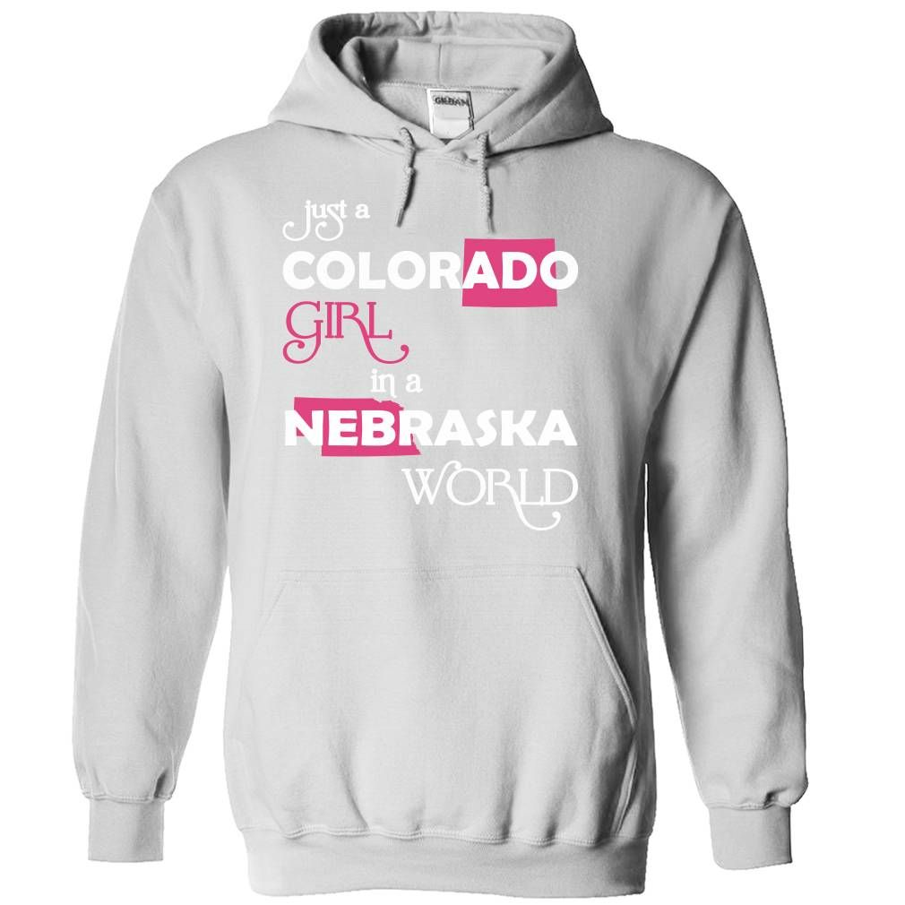 (Colorado001) Just ᗜ Ljഃ A Colorado Girl In A Nebraska WorldIn a/an name worldt shirts, tee shirts