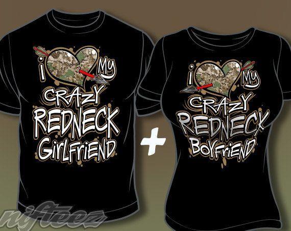 7321011402 I Love My Crazy Redneck Boyfriend & Girlfriend Shirts by Nifteez ...