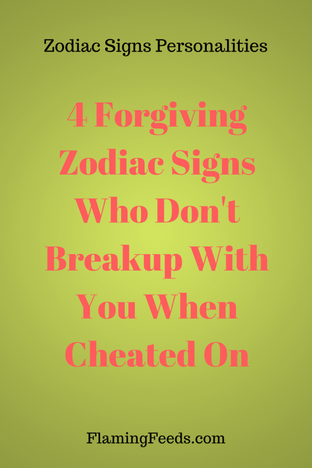 How to forgive someone according your zodiac sign