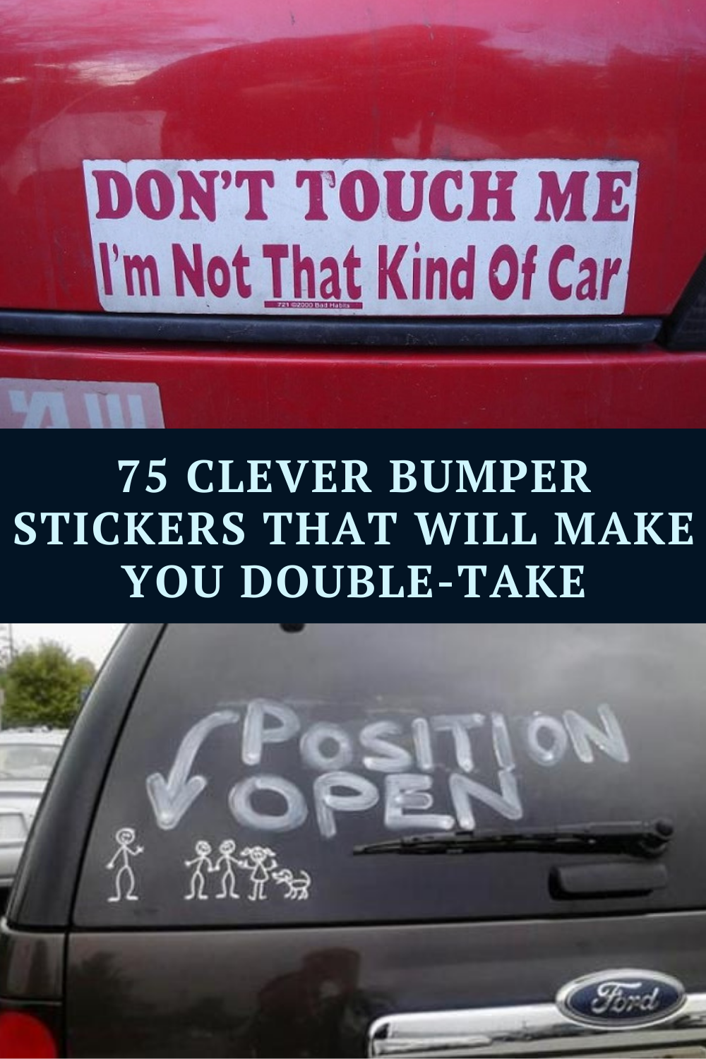 75 Clever Bumper Stickers That Will Make You Do A Double Take Cheesy Jokes Funny Af Memes Really Funny Memes [ 1500 x 1000 Pixel ]