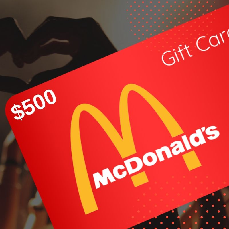 Enter to win a 500 mcdonalds gift card giveaway