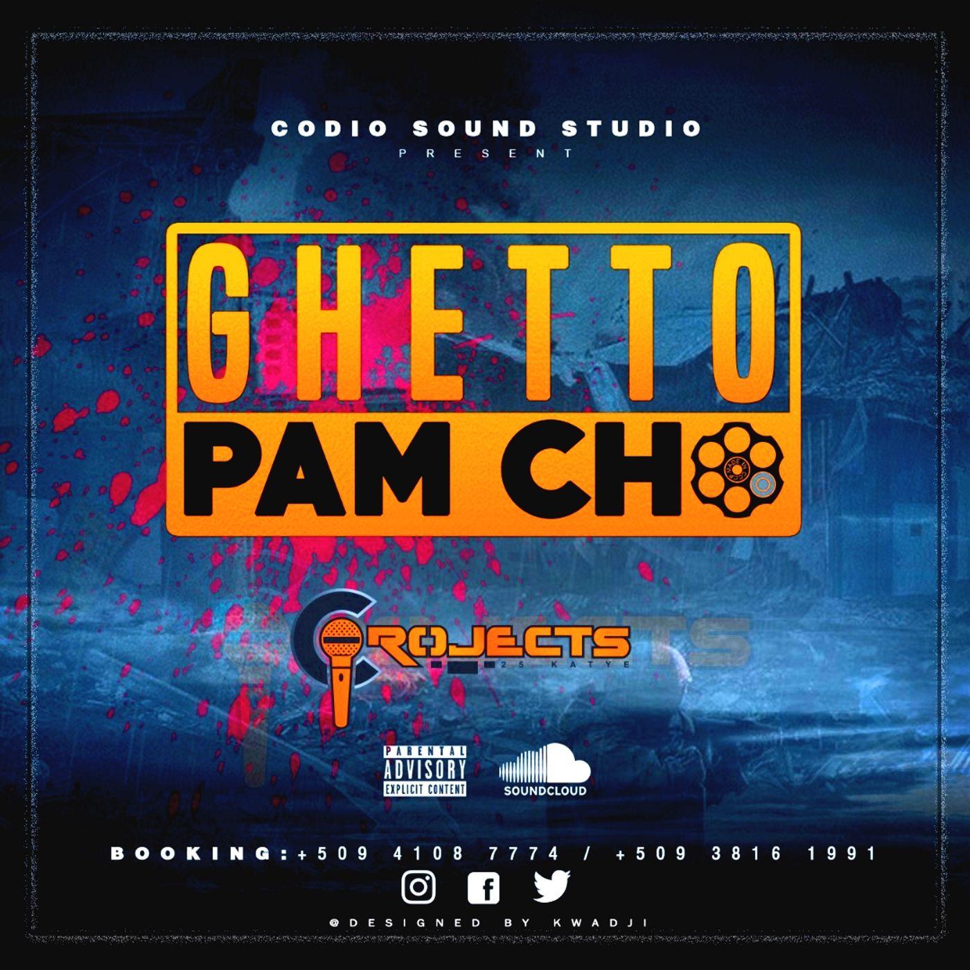 Ghetto Pam Cho Song Sound Studio Songs Ghetto