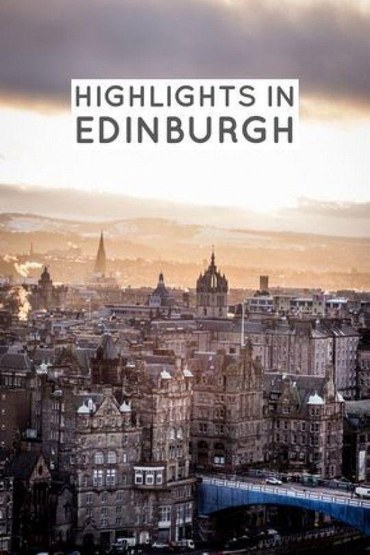 Highlights TIpps & Sehenswürdigkeiten in Edinburgh!