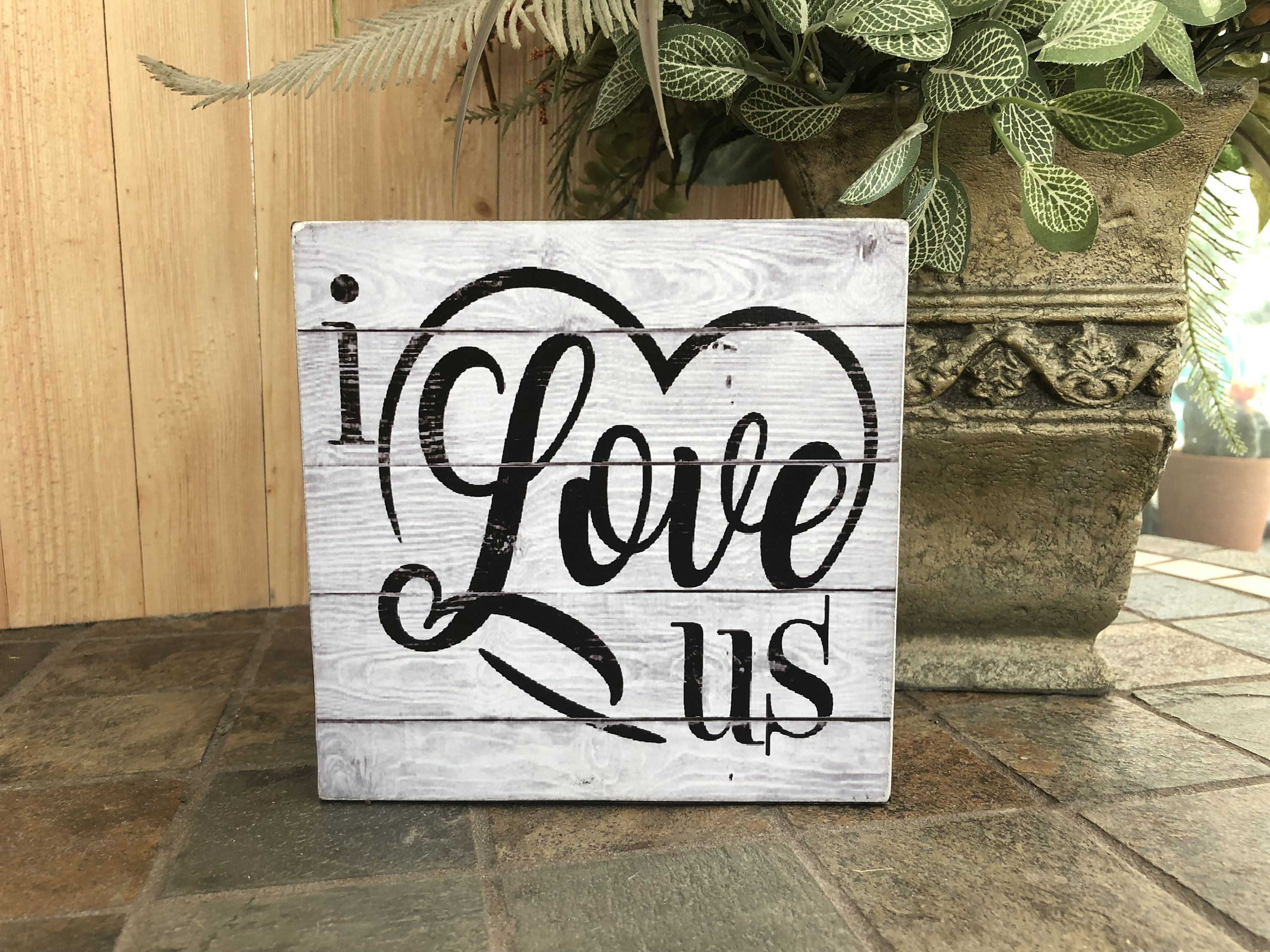 I Love Us Love Wood Sign Home Decor Wall Hanging Valentines Gift Anniversary Gift Wood Signs Love Wood Sign Wood Signs Home Decor