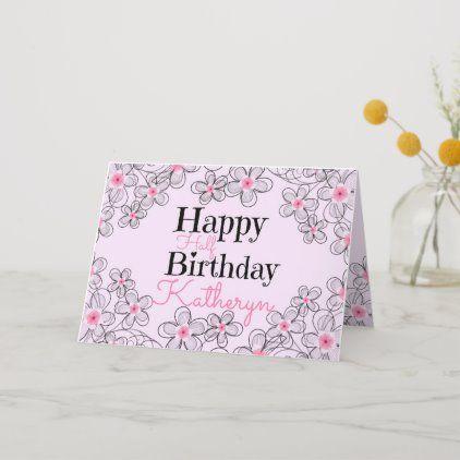 Happy Half Birthday Card Zazzle Com Happy Half Birthday Half Birthday Birthday Cards