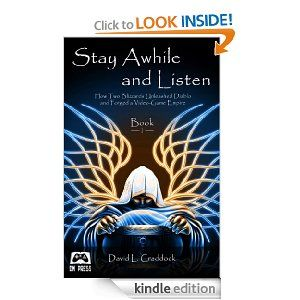 Amazon com: Stay Awhile and Listen: How Two Blizzards