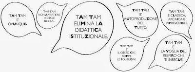 TAM TAM OGNI INDIVIDUO E' UNA SCUOLA #ARTIVISIVE #MILANO #LOMBARDIA #SCUOLA #TAMTAM