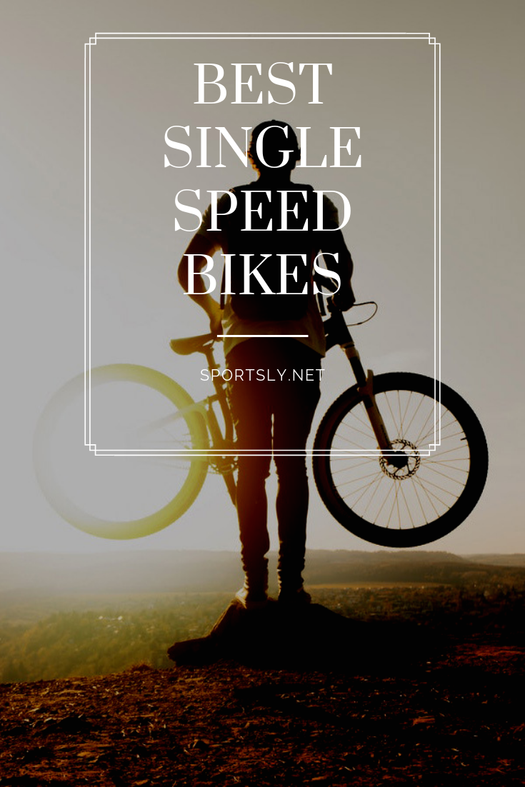 The 10 Best Single Speed And Fixed Gear Bikes 2020 Reviews