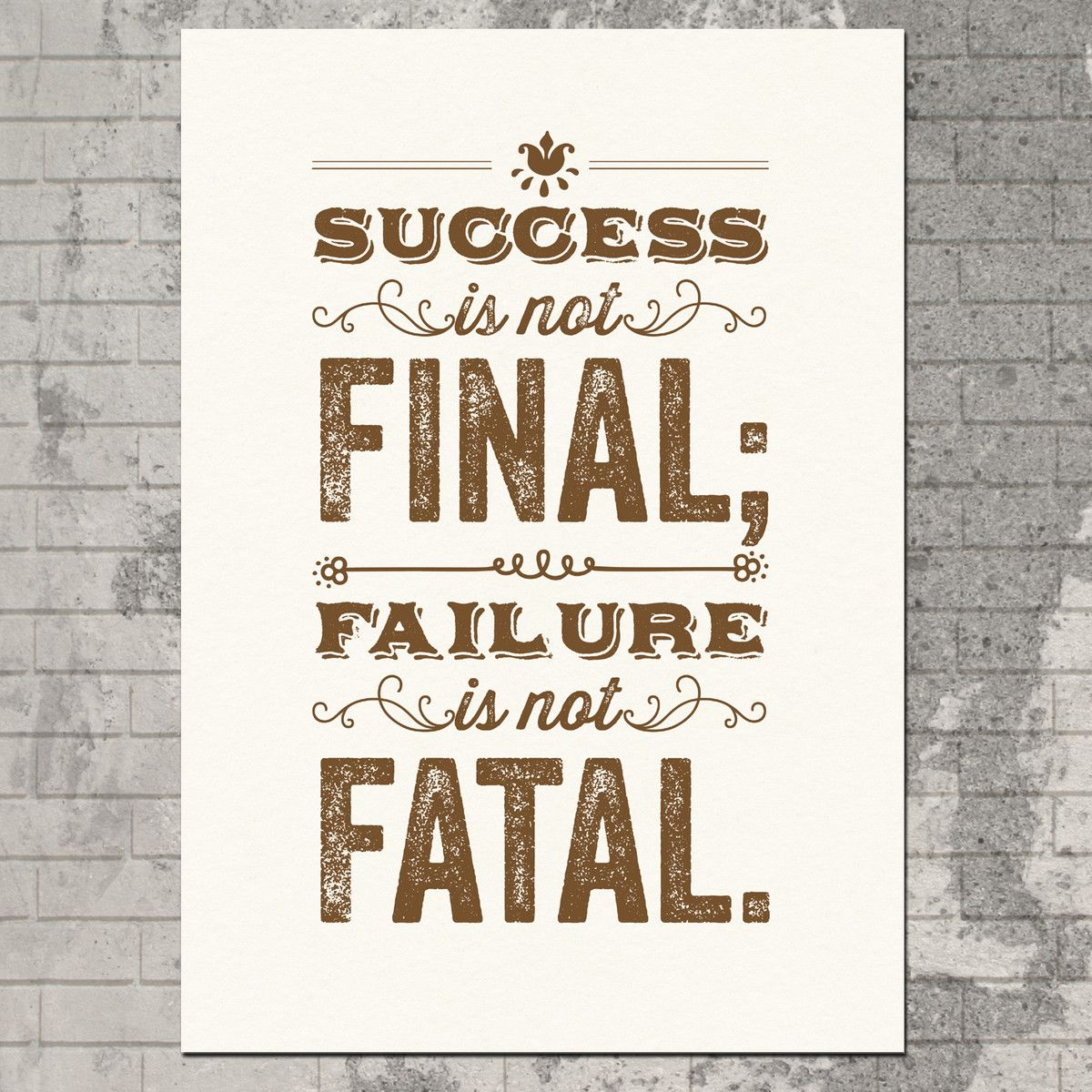 Finals Quotes Success Is Not Final Silkscreen  Quotes  Pinterest  Success