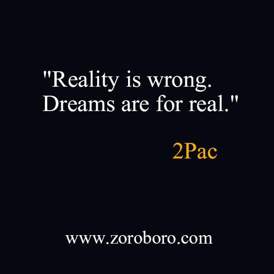 Tupac Shakur (2pac) Quotes