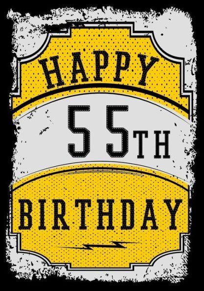 Happy 55th Birthday Birthday Gifts For Men Birthday Journal