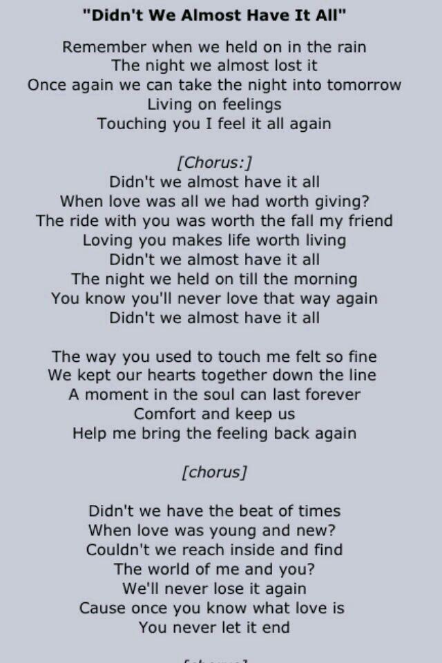 Lyric raw sugar lyrics : Didn't We Almost Have It All