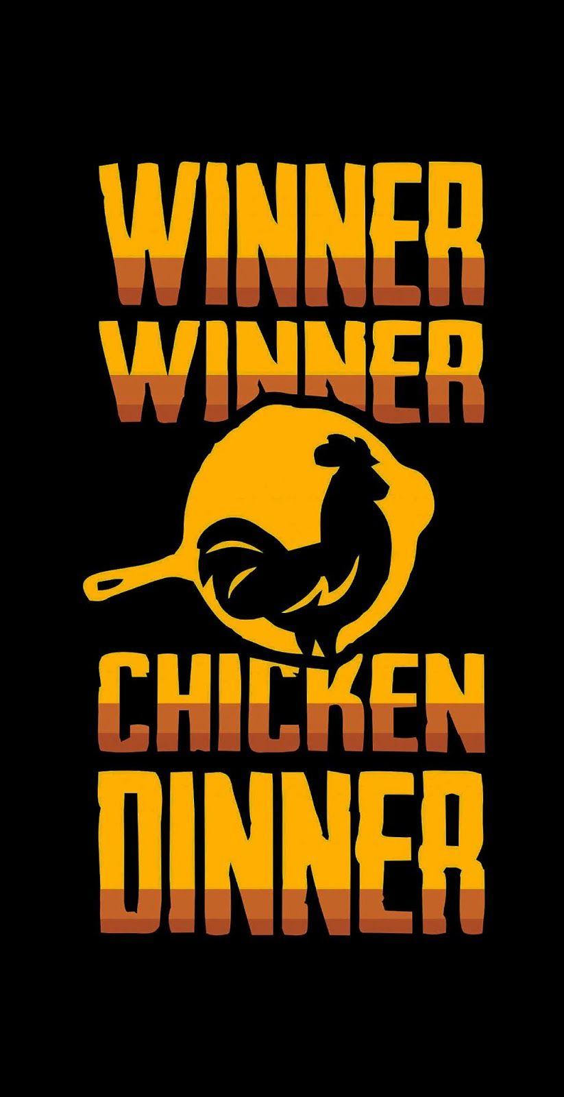 Winner Winner Chicken Dinner In 2021 Winner Winner Chicken Dinner Hd Wallpapers For Mobile Mobile Wallpaper