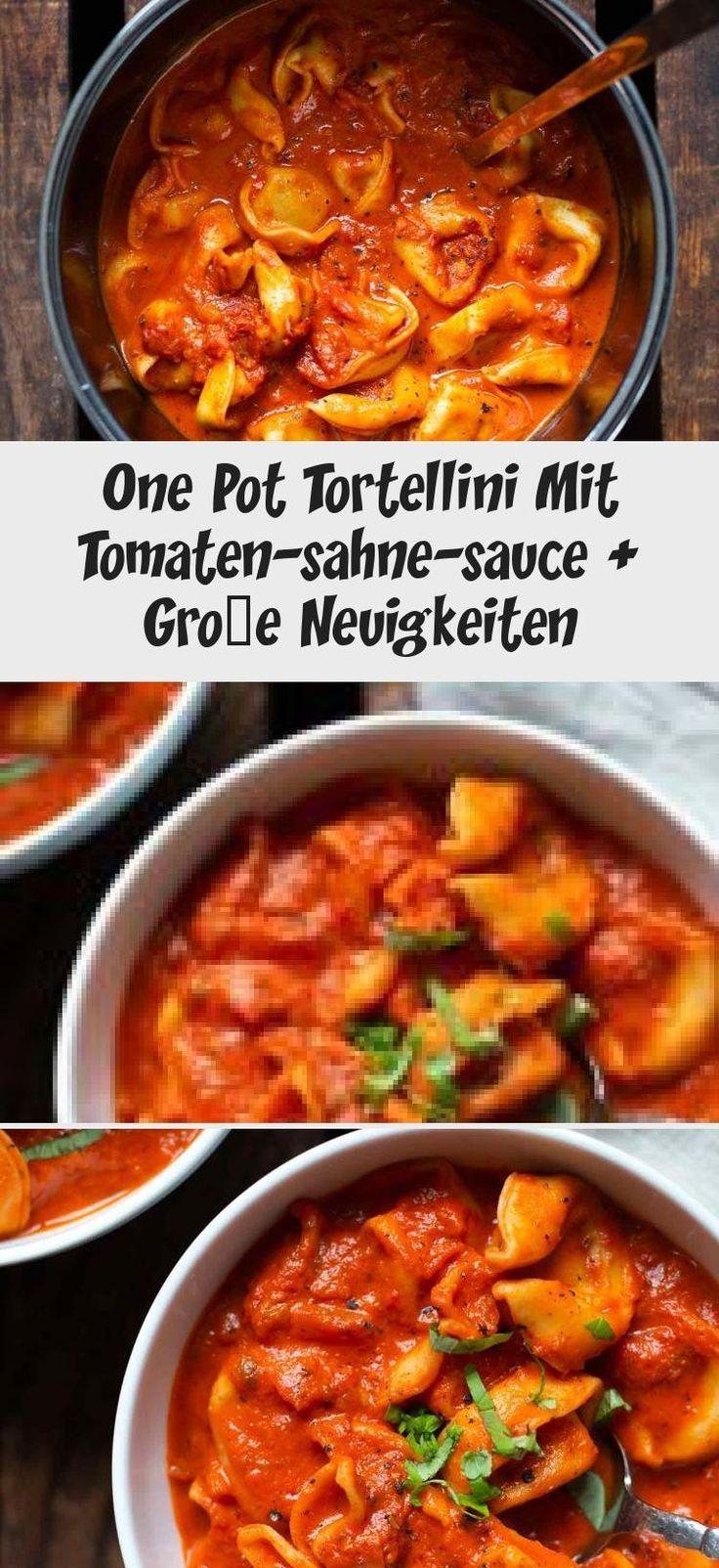 One Pot Tortellini With Tomato Cream Sauce + Big News #tomatocreamsauces