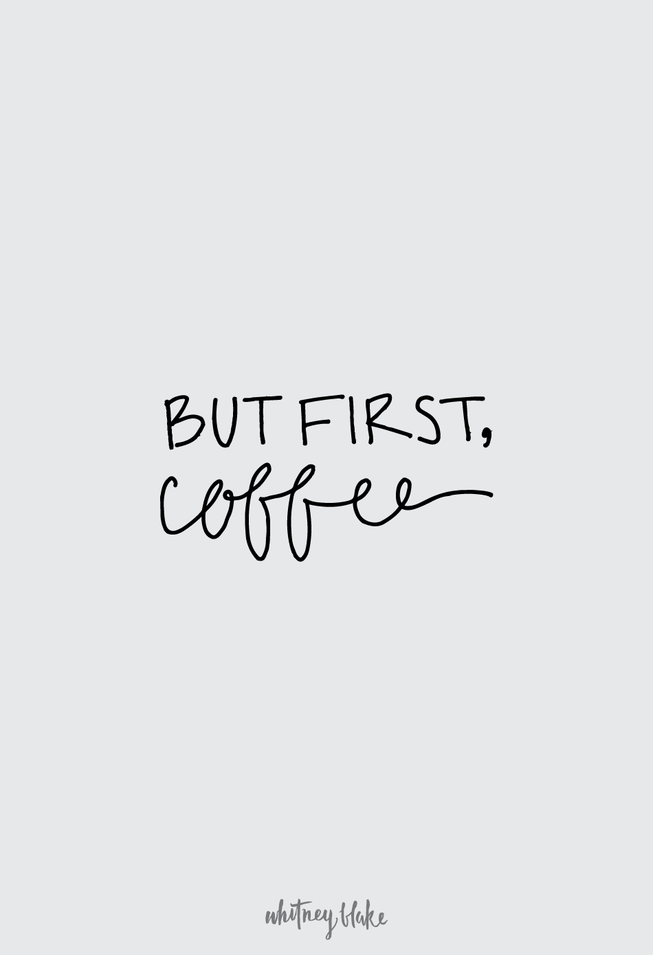 But First, Coffee Printable Free Download