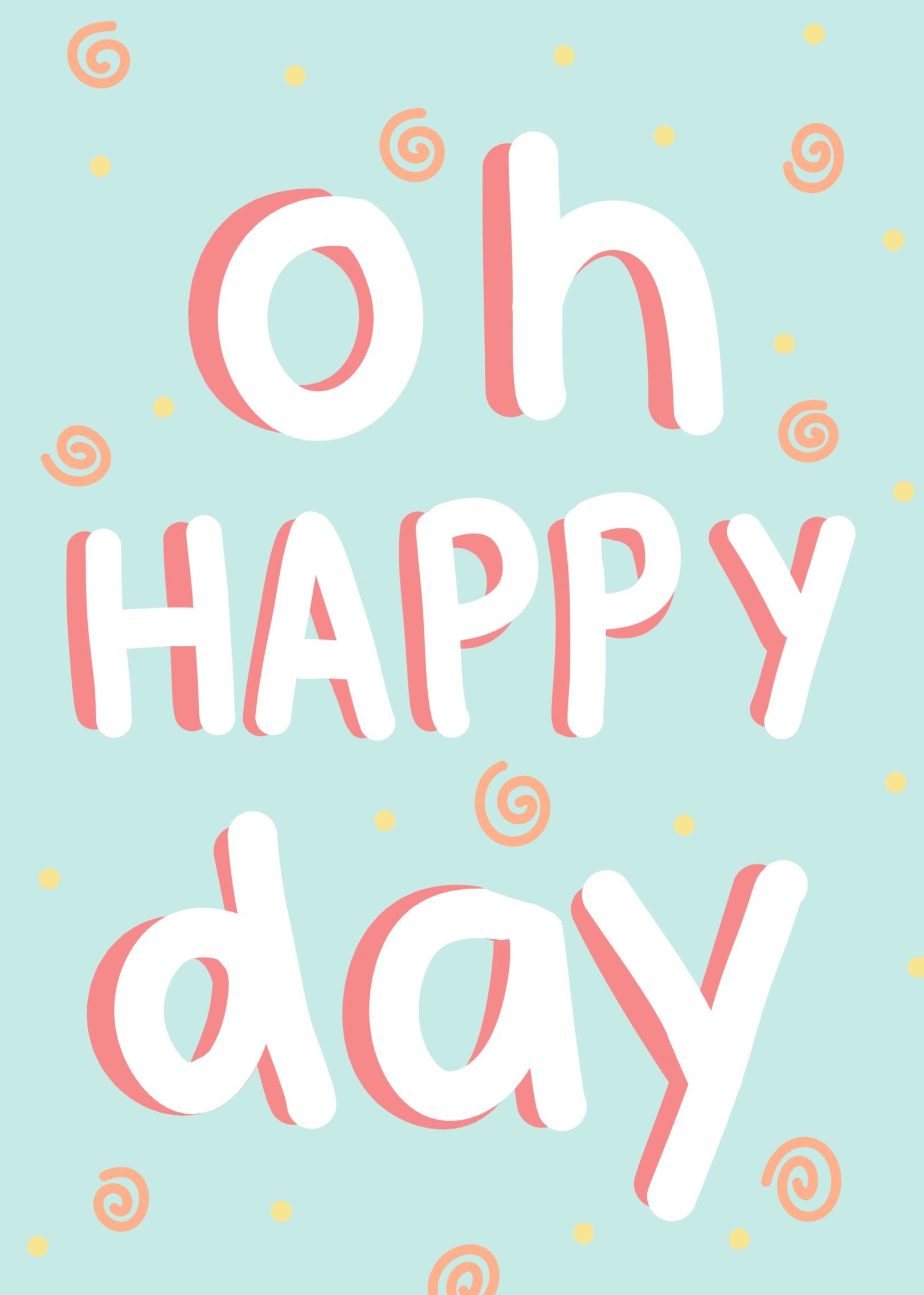 Oh Happy Day Quote Words Lyrics Blue Teal Yellow Aesthetic Tumblr