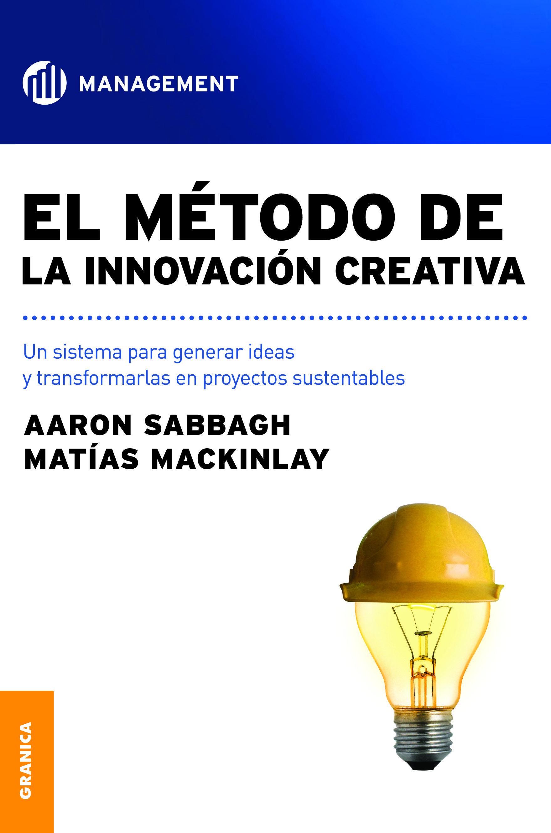 El Mtodo De La Innovacin Creativa (ebook)-aaron Sabbagh @tataya.com.mx 2020