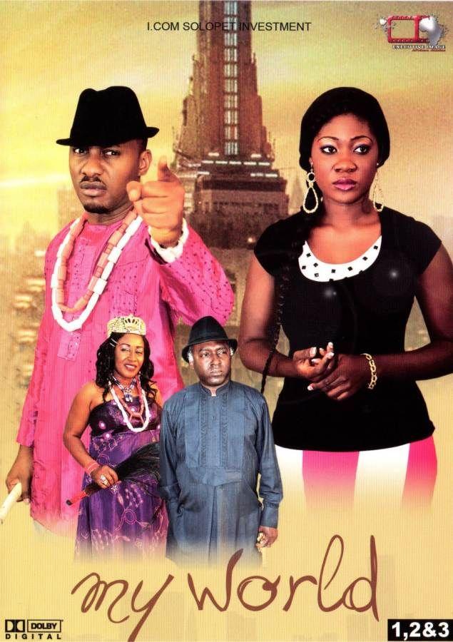 my world nigerian movie part 1amp2 is a mustwatch
