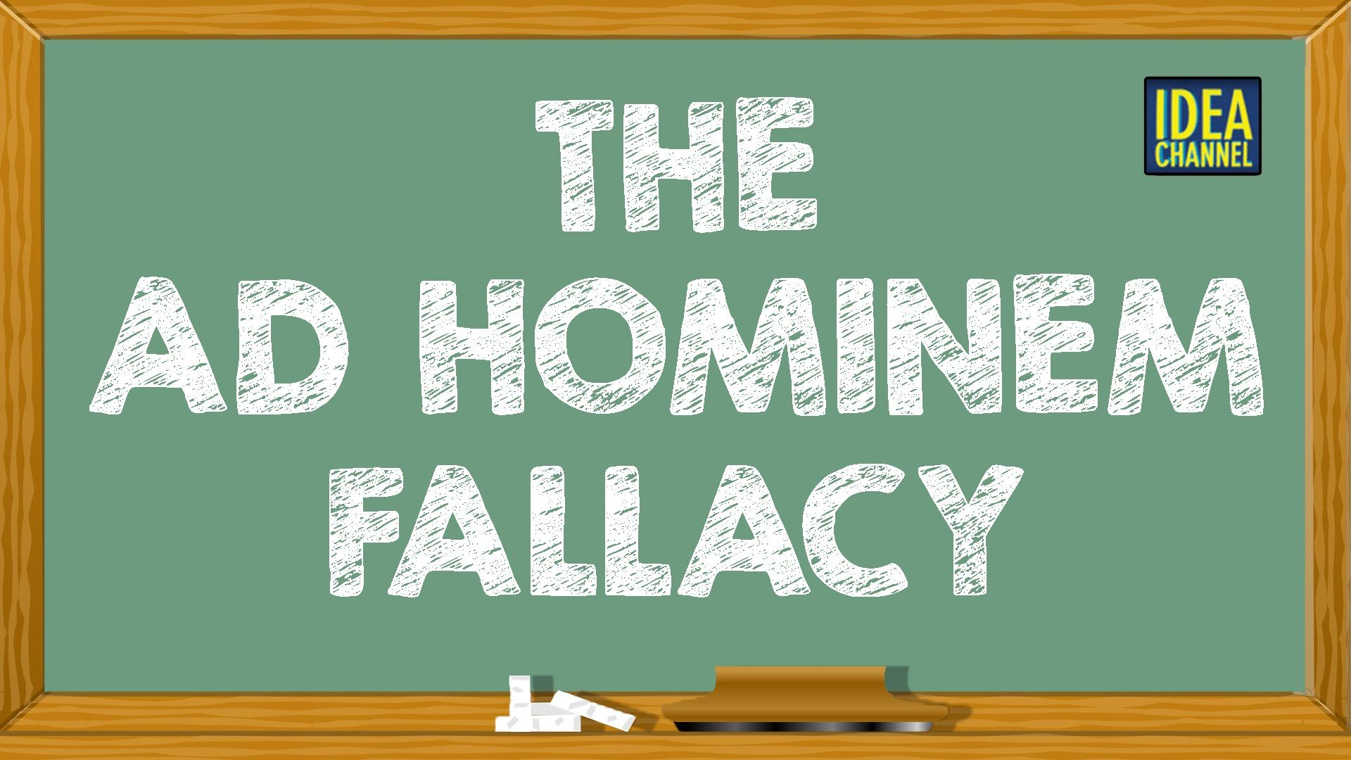 Description And Example Of An Ad Hominem Fallacy Note How The Ad