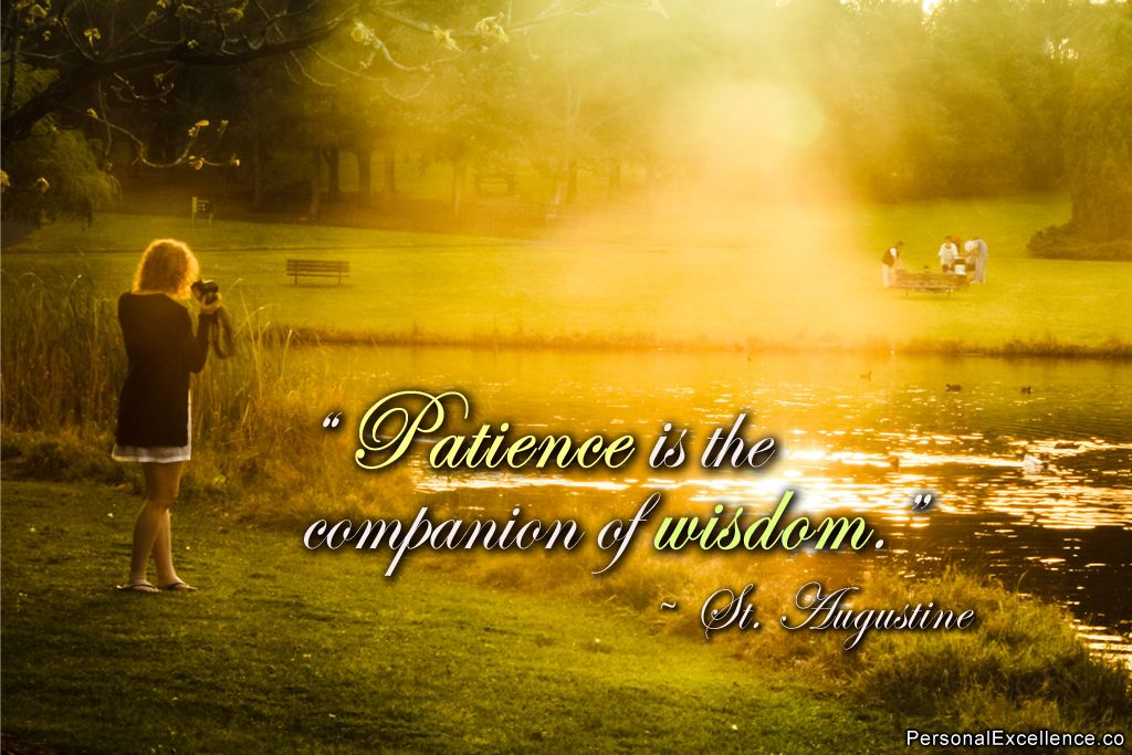 "Lyric i dreamed i saw st augustine lyrics : Inspirational Quote: ""Patience is the companion of wisdom."" ~ St ..."