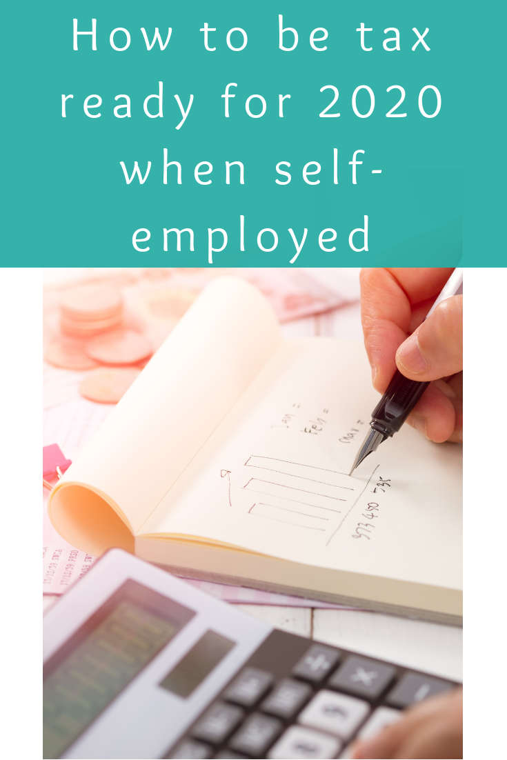 Home Selling Tips 2020.How To Be Tax Ready For 2020 When Self Employed Mumpreneur