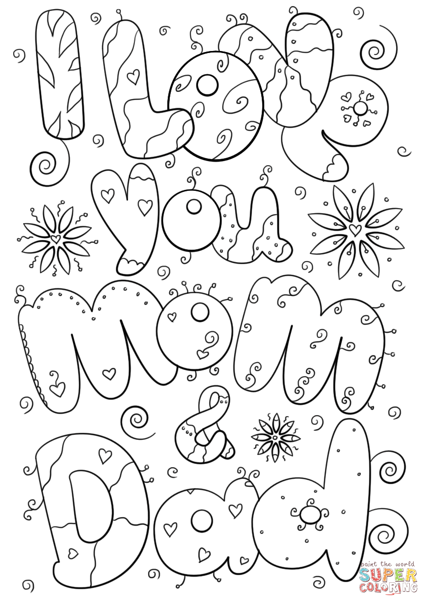 I Love You Mom And Dad Super Coloring Valentine Coloring Pages Mom Coloring Pages Free Printable Coloring Pages