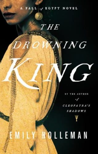 Looking for some fresh historical fiction books to read next? Try this list, which includes Drowning King by Emily Holleman.