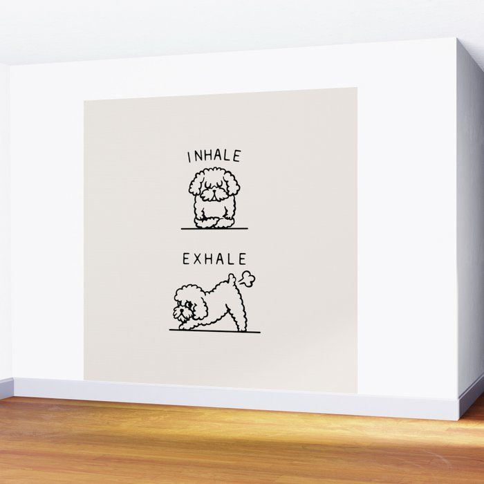 Inhale Exhale Toy Poodle Wall Mural by Huebucket - 8' X 8'