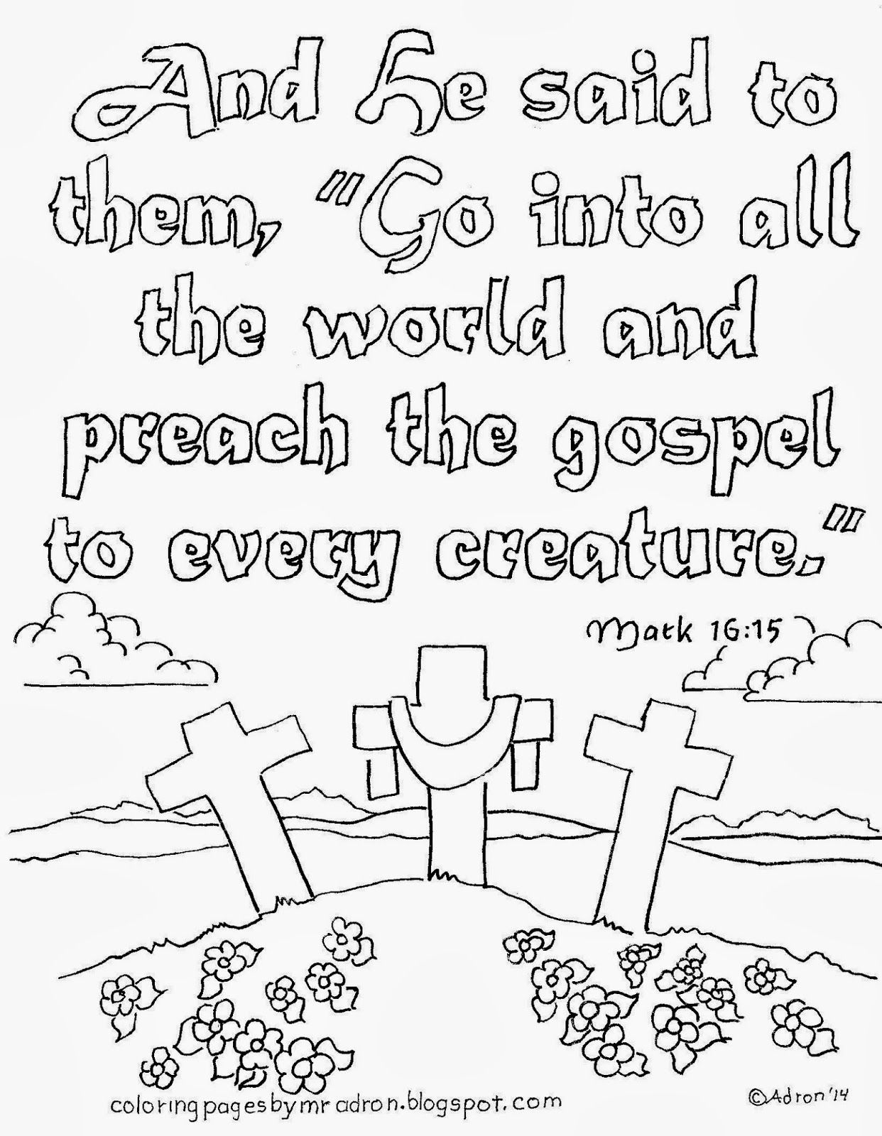 Coloring Pages For Kids By Mr Adron Go Preach The Gospel Free Page Ma