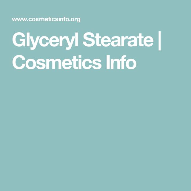Glyceryl Stearate Cosmetics Info Cosmetic Info Skin Care Recipes Beauty Skin Care