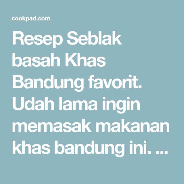 Resep Seblak Basah Khas Bandung Oleh Lisda Trijianto Resep Resep Resep Masakan Indonesia Makanan