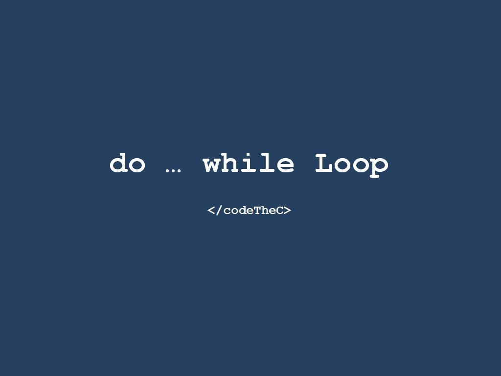 Do While Loops With Images While Loop Looping Syntax
