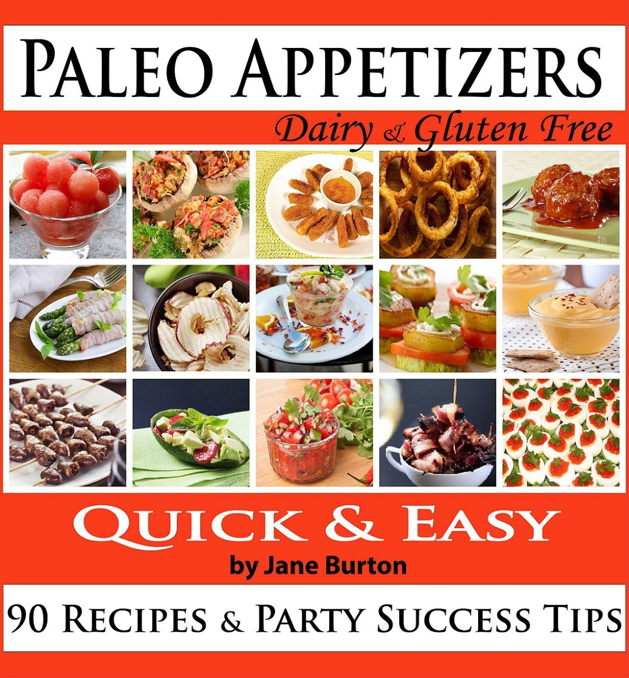 Free today paleo appetizers 90 illustrated paleo appetizer paleo appetizers 90 illustrated paleo appetizer recipes and delicious paleo snacks cookbook forumfinder Images