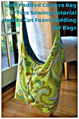 DIY Padded Camera Bag - Free Sewing Tutorial + How to Cut Foam Padding for Bags