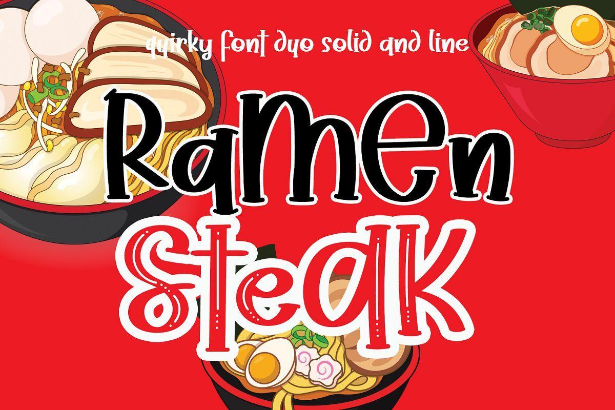 Ramen Steak (483753) Serif Font Bundles in 2020 Font