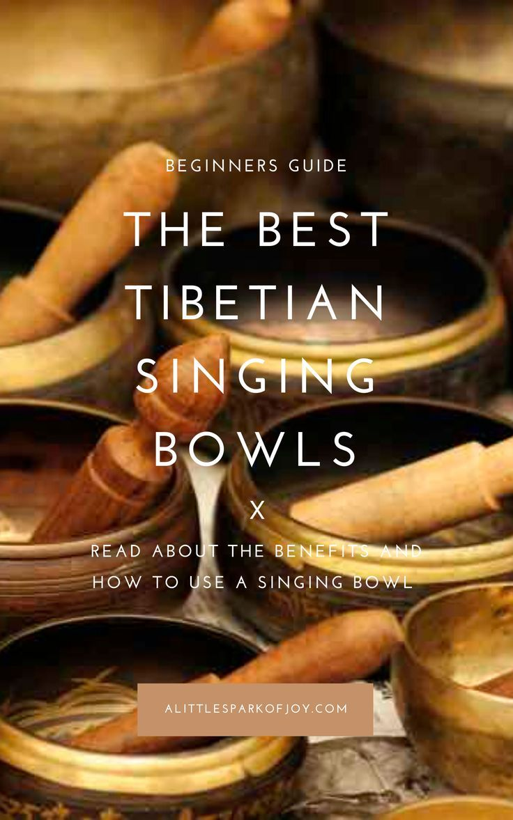 The 9 Best Tibetian Singing Bowls and their Benefits in