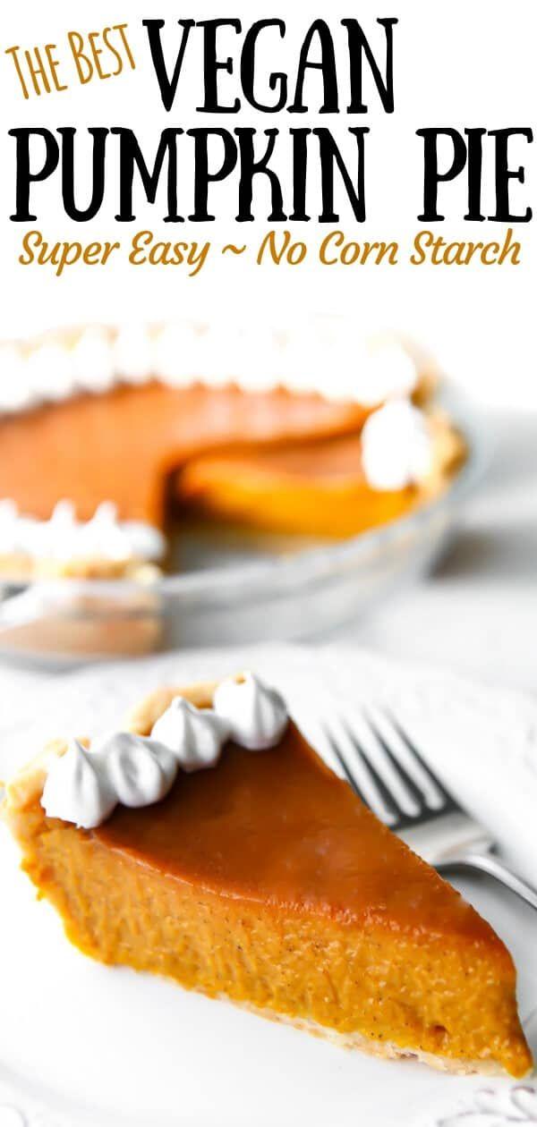 The BEST Vegan Pumpkin Pie Ever!