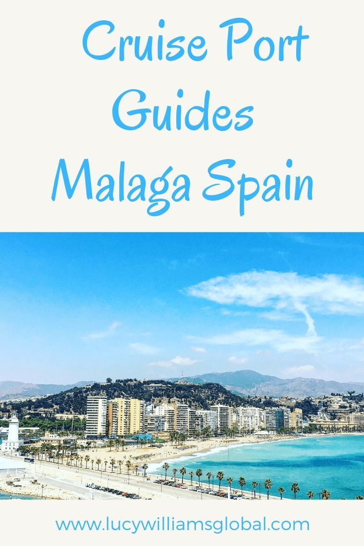Cruise Port Guides: Malaga Spain