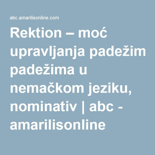 Rektion – moć upravljanja padežima u nemačkom jeziku, nominativ | abc - amarilisonline