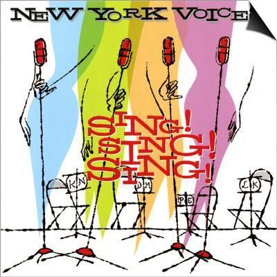New York Voices - Sing! Sing! Sing! SwitchArt™ Print at Art.com