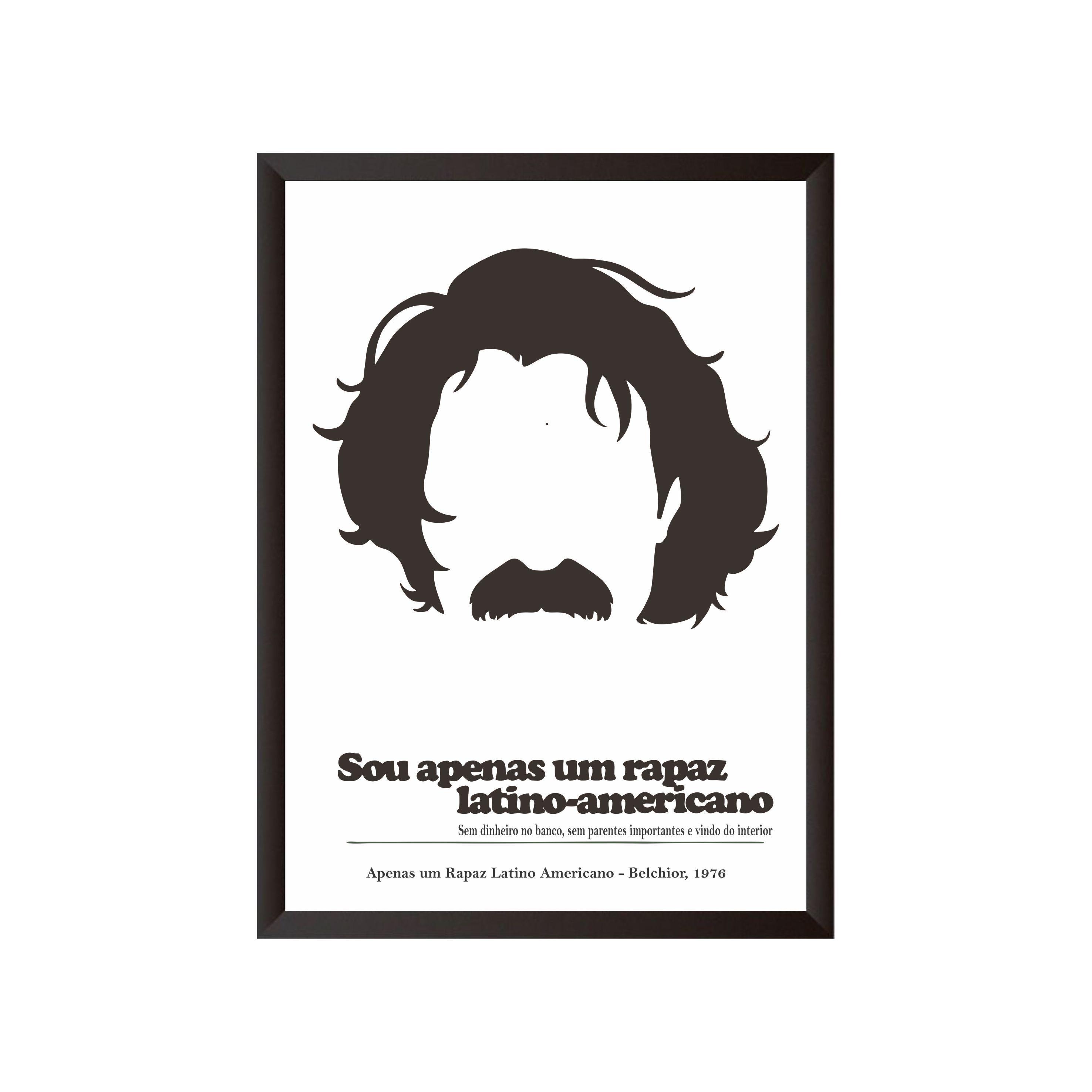Quadro Belchior Sou Apenas Um Rapaz Latino Americano Belchior Poster Para Impressão Rapaz Latino Americano