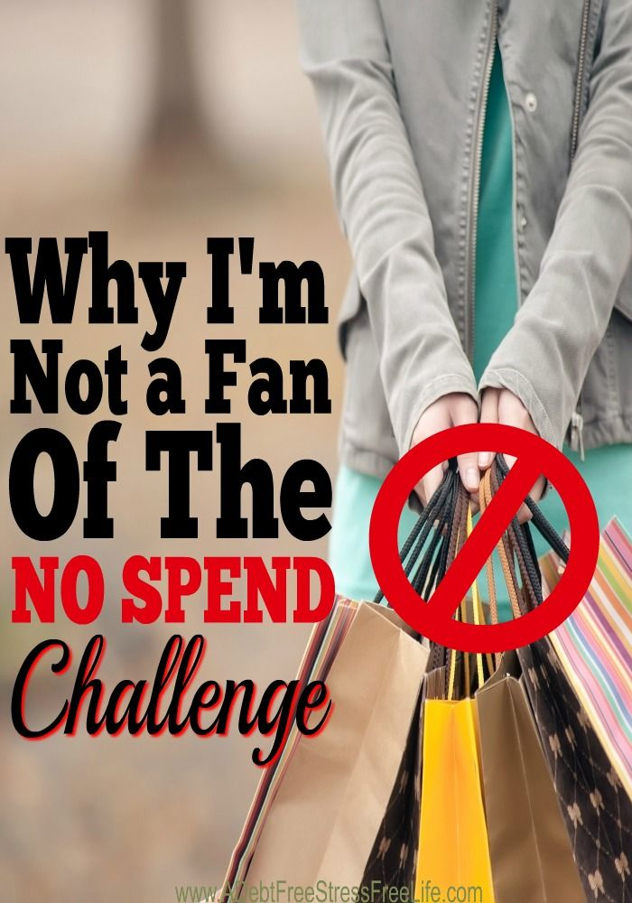 Why Im Not A Fan Of The No Spend Challenge Living Frugally Money Saving Ideas No Spend